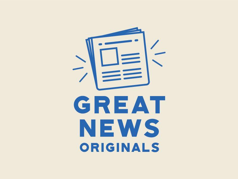 GreatNewsOriginals_1